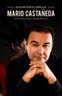 Elegido por el Doblaje: Mario Castañeda: Mi historia y carrera a través de la voz Cover Image