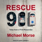 Rescue 911 Lib/E: Tales from a First Responder Cover Image