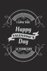 Happy valentine day: An Awesome Designed Valentine Notebook You Can Gift Your Lovers Cover Image