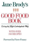Jane Brody's Good Food Book: Living the High-Carbohydrate Way Cover Image