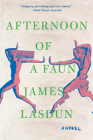 Afternoon of a Faun: A Novel Cover Image