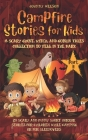 Campfire Stories for Kids Part II: A Scary Ghost, Witch, and Goblin Tales Collection to Tell in the Dark: 20 Scary and Funny Short Horror Stories for Cover Image