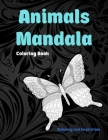 Animals Mandala - Coloring Book - Relaxing and Inspiration Cover Image