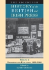 The Edinburgh History of the British and Irish Press, Volume 2: Expansion and Evolution, 1800-1900 Cover Image