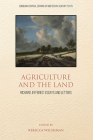 Agriculture and the Land: Richard Jefferies' Essays and Letters Cover Image