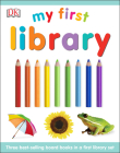 My First Library: Three Best-Selling Board Books in a First Library Set Cover Image