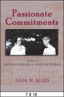 Passionate Commitments: The Lives of Anna Rochester and Grace Hutchins Cover Image