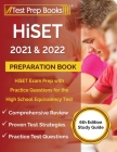 HiSET 2021 and 2022 Preparation Book: HiSET Exam Prep with Practice Questions for the High School Equivalency Test [6th Edition Study Guide] Cover Image