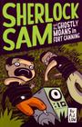 Sherlock Sam and the Ghostly Moans in Fort Canning: book two Cover Image