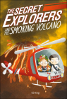 The Secret Explorers and the Smoking Volcano Cover Image