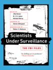 Scientists Under Surveillance: The FBI Files Cover Image