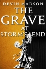 The Grave at Storm's End (The Vengeance Trilogy #3) Cover Image