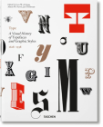 Type. a Visual History of Typefaces & Graphic Styles Cover Image