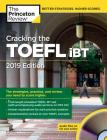 Cracking the TOEFL iBT with Audio CD, 2019 Edition: The Strategies, Practice, and Review You Need to Score Higher (College Test Preparation) Cover Image