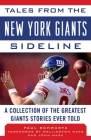 Tales from the New York Giants Sideline: A Collection of the Greatest Giants Stories Ever Told (Tales from the Team) Cover Image