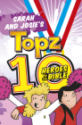 Sarah and Josie's Topz 10 Heroes of the Bible Cover Image