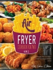 Air Fryer Cookbook for Two [4 Books in 1]: What to Know, What to Eat, How to Thrive Together [2021 Expanded Edition] Cover Image