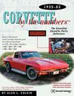 Corvette by the Numbers: 1955-1982-The Essential Corvette Parts Reference Cover Image