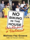 No Biking in the House Without a Helmet Cover Image