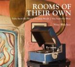 Rooms of Their Own: Eddy Sackville-West, Virginia Woolf, Vita Sackville-West Cover Image