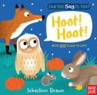Can You Say It, Too? Hoot! Hoot! Cover Image
