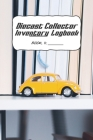 Diecast Collector Inventory Logbook: Detail & track your collection of diecast vehicles Cover Image