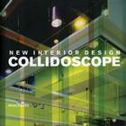 New Interior Design: Collidoscope Cover Image