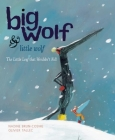 Big Wolf & Little Wolf: The Little Leaf That Wouldn't Fall Cover Image