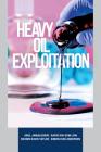 Heavy Oil Exploitation Cover Image