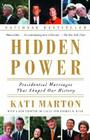 Hidden Power: Presidential Marriages That Shaped Our History Cover Image