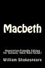 Macbeth: Annotation-Friendly Edition for Schools (KS3/KS4/GCSE) Cover Image