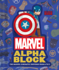 Marvel Alphablock: The Marvel Cinematic Universe from A to Z (An Abrams Block Book) Cover Image