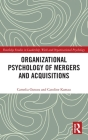 Organizational Psychology of Mergers and Acquisitions: Examining Leadership and Employee Perspectives (Routledge Studies in Leadership) Cover Image