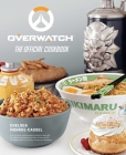 Overwatch: The Official Cookbook Cover Image