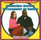 Sanitation Worker/El Recogedor de Basura (People In My Community/La Gente de Mi Comunidad) Cover Image