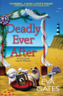 Deadly Ever After: A Lighthouse Library Mystery Cover Image