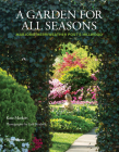 A Garden for All Seasons: Marjorie Merriweather Post's Hillwood Cover Image