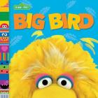 Big Bird (Sesame Street Friends) Cover Image