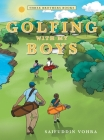 Golfing with My Boys: Three Brothers Books Cover Image