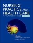 Nursing Practice and Health Care 5e: A Foundation Text (Hodder Arnold Publication) Cover Image