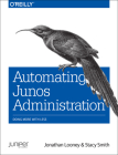 Automating Junos Administration: Doing More with Less Cover Image