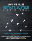 Why We Must Initiate Justice Cover Image