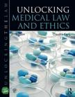 Unlocking Medical Law and Ethics 2e (Unlocking the Law) Cover Image
