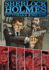 Sherlock Holmes: Victorian Knights Cover Image