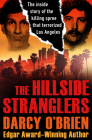 The Hillside Stranglers: The Inside Story of the Killing Spree That Terrorized Los Angeles Cover Image