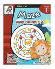 Maze Books for Kid 6-8: Maze Book for Kids Age 6-8, 8-10 Amazing Activity Book for Children, Games, Puzzles, Problem-Solving (Adventure #1) Cover Image