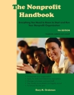 The Nonprofit Handbook: Everything You Need To Know To Start and Run Your Nonprofit Organization Cover Image