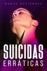 Suicidas Erráticas Cover Image