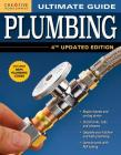 Ultimate Guide: Plumbing, 4th Updated Edition Cover Image