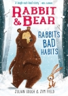 Rabbit & Bear: Rabbit's Bad Habits Cover Image